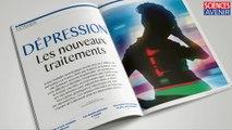 EDITO. La dépression, en couverture de Sciences et Avenir 817