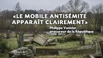 Profanation de tombes juives: «Le mobile antisémite apparaît clairement» selon le procureur de la République