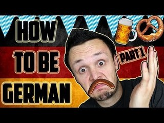 How to be German