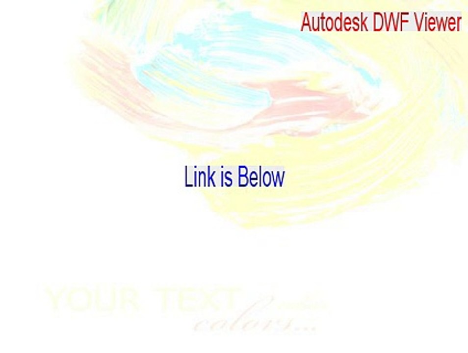 Autodesk DWF Viewer Serial [Download Now 2015]