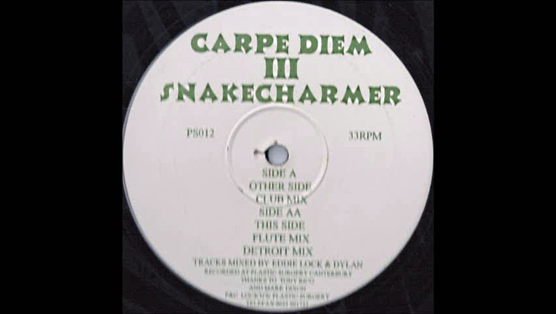 Carpe Diem III - Snakecharmer (Club Mix) (A)