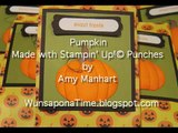 Pumpkin Made with Stampin Up Punches