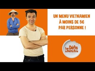 Menu vietnamien à 5 € - Défis à Petits Prix