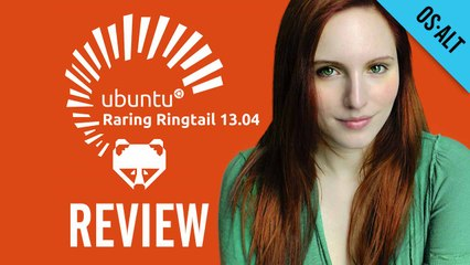 Ubuntu Review : 13.04 - Raring Ringtail