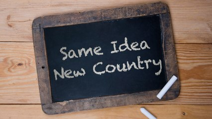 Repeating a Successful Idea in Your Country