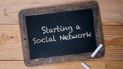 Starting a Social Network