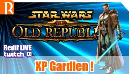 SWTOR - Nouveau Perso ! XP x12 - Gardien GO !!!