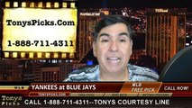 MLB Pick Prediction New York Yankees versus Toronto Blue Jays Betting Lines Odds Preview 5-6-2015