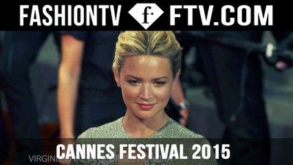 Cannes Film Festival 2015 - Day Seven pt. 3 | FashionTV