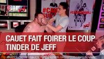 Cauet fait foirer le coup Tinder de Jeff pour son anniversaire - C'Cauet sur NRJ