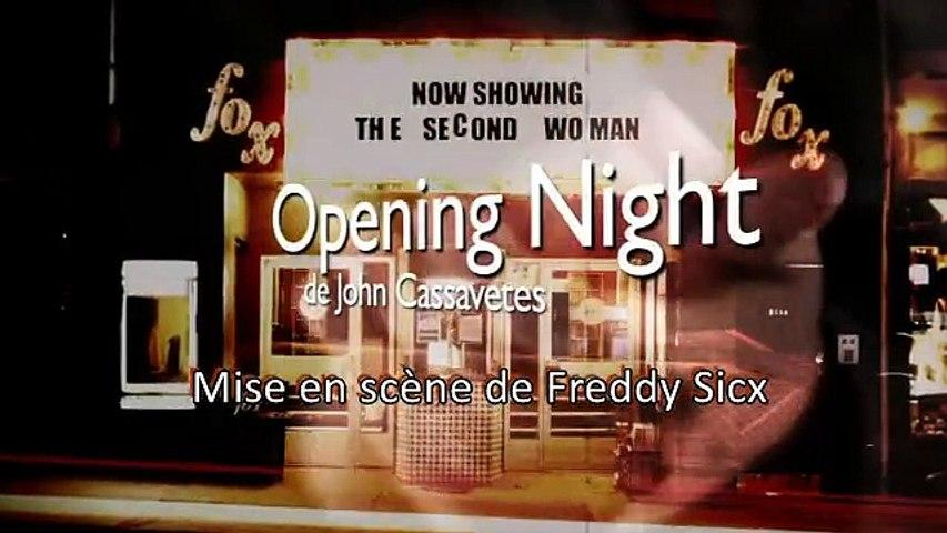 OPENING NIGHT (extraits)