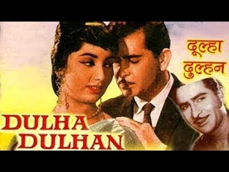 Dulha Dulhan Raj Kapoor Sadhana Video Dailymotion
