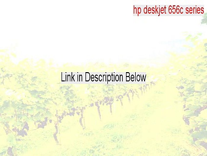 hp deskjet 656c series Crack – hp deskjet 656c serieshp deskjet 656c series
