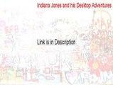 Indiana Jones and his Desktop Adventures Key Gen (Indiana Jones and his Desktop Adventuresindiana jones and his desktop adventures 2015)