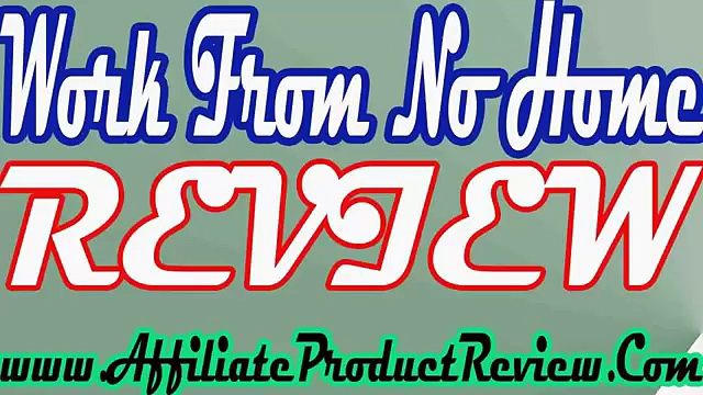 Work From No Home Review-Work From No Home Product Review-Work From No Home Reviews