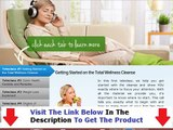 Don't Buy Total Wellness Cleanse Total Wellness Cleanse Review Bonus + Discount