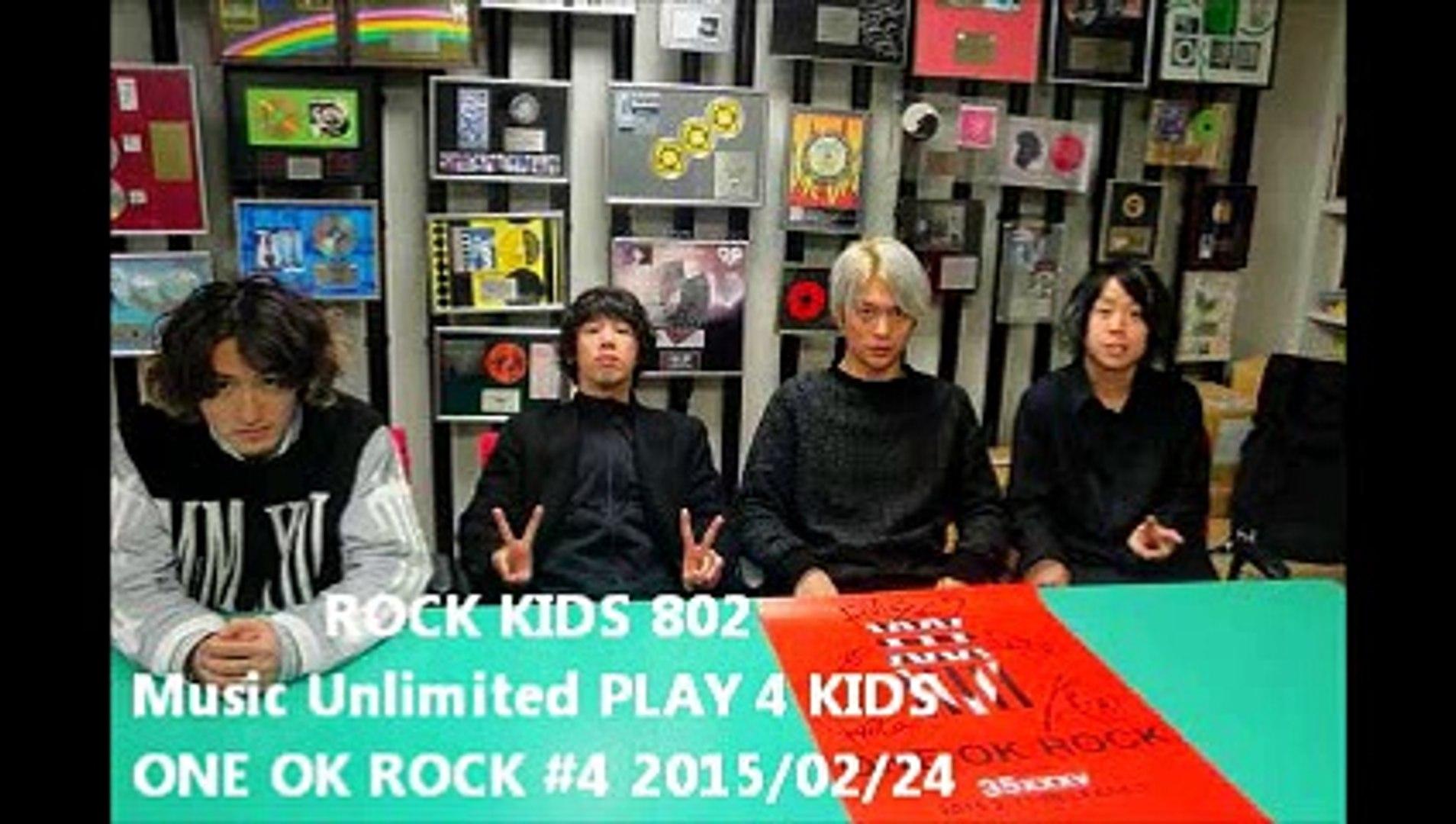 ROCK KIDS 802  PLAY 4 KIDS  ONE OK ROCK #4 2015/02/24