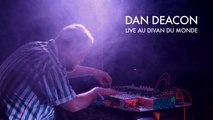 Dan Deacon - Full live at Divan du Monde (Paris) - 18/02/2015