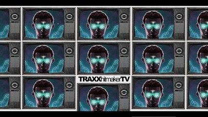 Welcome to TraxxHitmakerTV