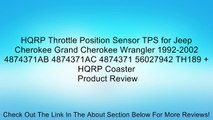 HQRP Throttle Position Sensor TPS for Jeep Cherokee Grand Cherokee Wrangler 1992-2002 4874371AB 4874371AC 4874371 56027942 TH189 + HQRP Coaster Review