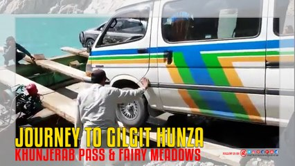 Hunza Khunjerab Pass And Fairy Meadows Journey