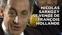 Nicolas Sarkozy se venge de François Hollande