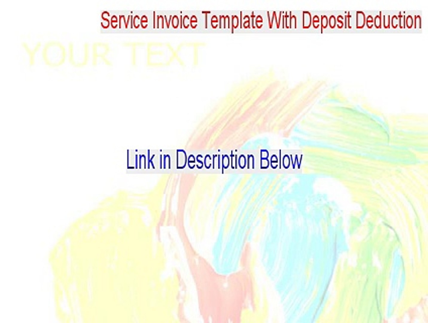 Service Invoice Template With Deposit Deduction Full - Download Here [2015]