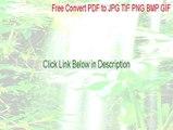 Free Convert PDF to JPG TIF PNG BMP GIF Download [Free Convert PDF to JPG TIF PNG BMP GIF 2015]