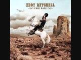 Eddy Mitchell - Laisse le Bon Temps