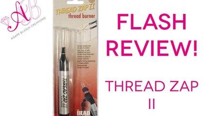 Flash Review   Thread Zap II   Cos'è e come funziona
