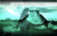 Les prophéties de l'apocalypse : les prophéties maya