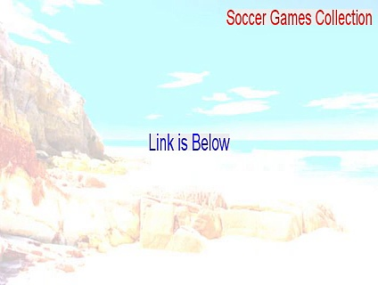 Soccer Games Collection (French) Download – Download Now