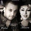 Cheb Wahid Duo Cheba Kheira Loukane Nebda Nahsseblek 2014