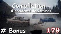 Compilation d'accident de voiture n°179 + Bonus / Car crash compilation # 179