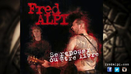 Fred Alpi - Il a peur de son ombre