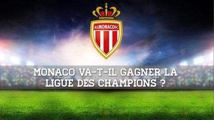 Monaco va-t-il gagner la Ligue des Champions