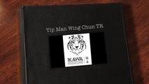 Wing-Chun Skills Development Trainings - Yip Man Wing-Chun