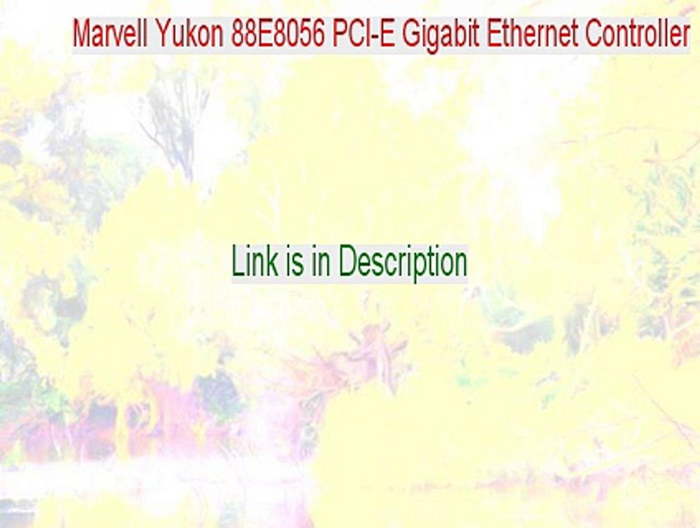 MARVELL YUKON 88E8056 PCI-E GIGABIT ETHERNET WINDOWS 8 DRIVERS DOWNLOAD