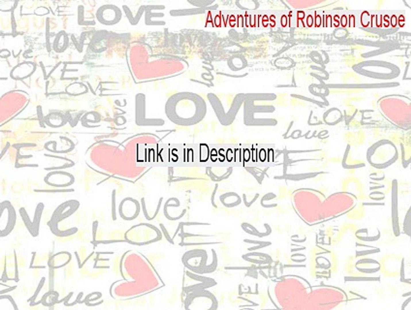 Adventures of Robinson Crusoe Keygen - Adventures of Robinson Crusoeadventures of robinson crusoe (2