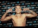 Chris Avalos vs Carl Frampton live
