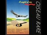 Oiseau Rare(France)-A night at sea(1992)-Oncle Jack & Coffee bubbles