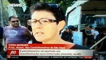 GREVE DOS CAMINHONEIROS: Motorista atropelado em rodovia do RS (28/2/2015).