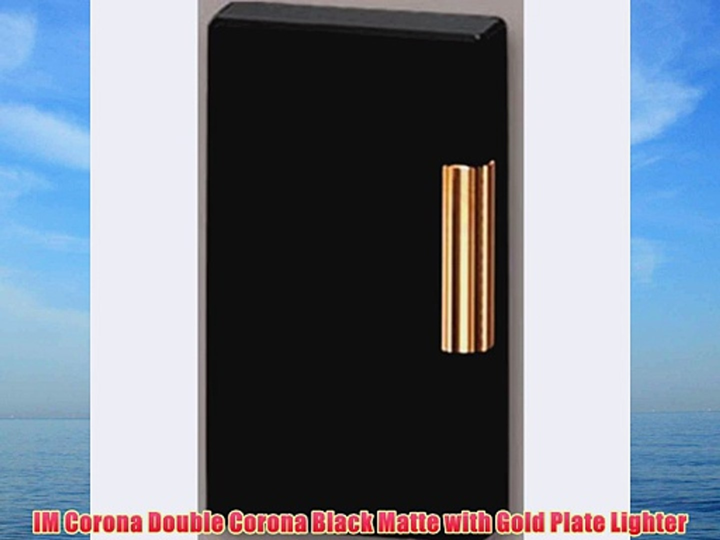 IM Corona Double Corona Black Matte with Gold Plate Lighter