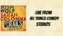 Off The Rails With Josh & Sarah: Jon Ryan - All Things Comedy Podcast 3/2/15