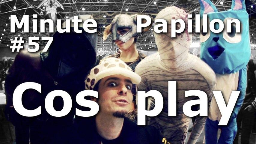 Minute Papillon #57 Déguisement, Cosplay et Convention