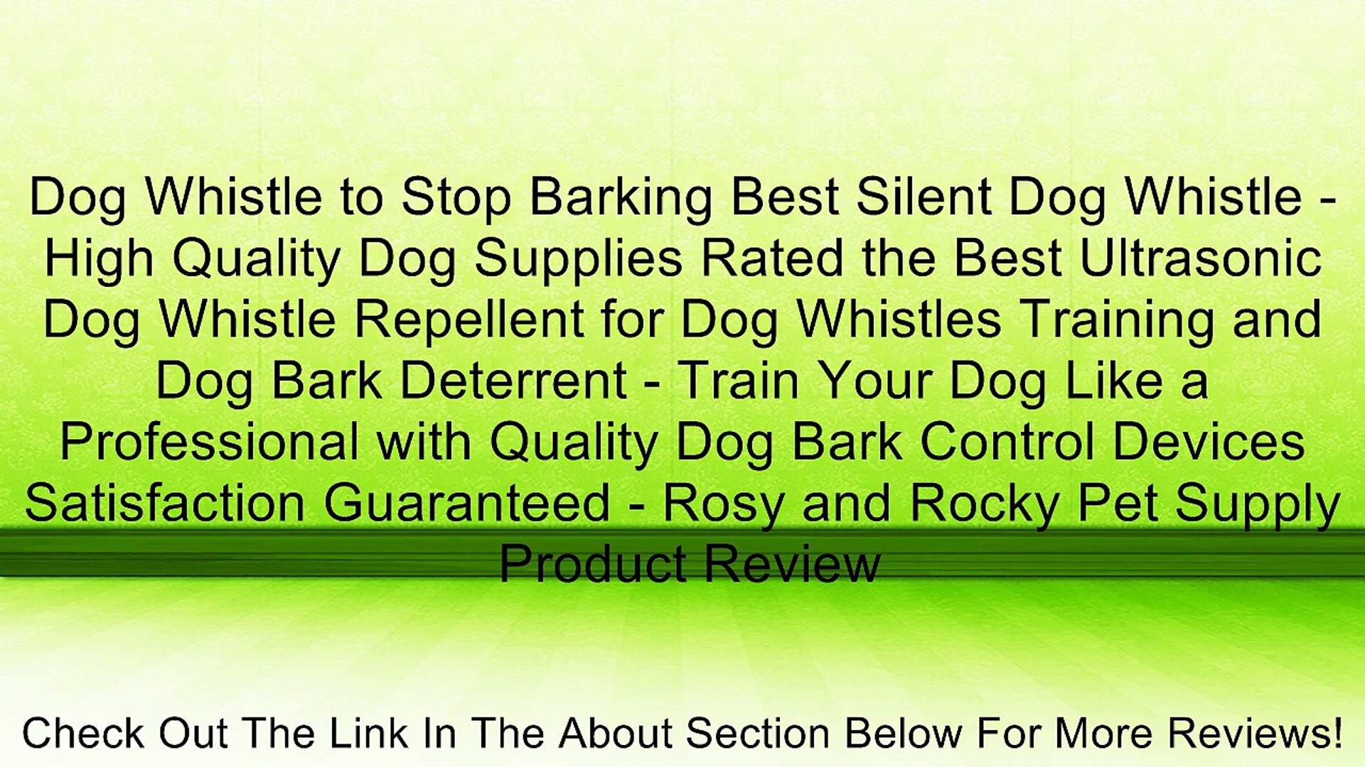 Dog Whistle to Stop Barking Best Silent Dog Whistle - High Quality Dog  Supplies Rated the Best Ultrasonic Dog Whistle Repellent for Dog Whistles  Training and Dog Bark Deterrent - Train Your Dog Like a