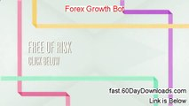 Forex Growth Bot Settings - Forex Growth Bot Settings
