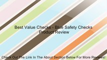 Best Value Checks - Blue Safety Checks Review