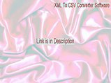XML To CSV Converter Software Key Gen (XML To CSV Converter Softwarexml to csv converter software)