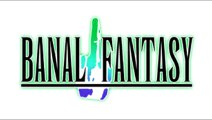 Banal Fantasy Episode 4